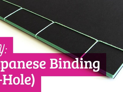 Japanese Bookbinding Tutorial: 4-Hole
