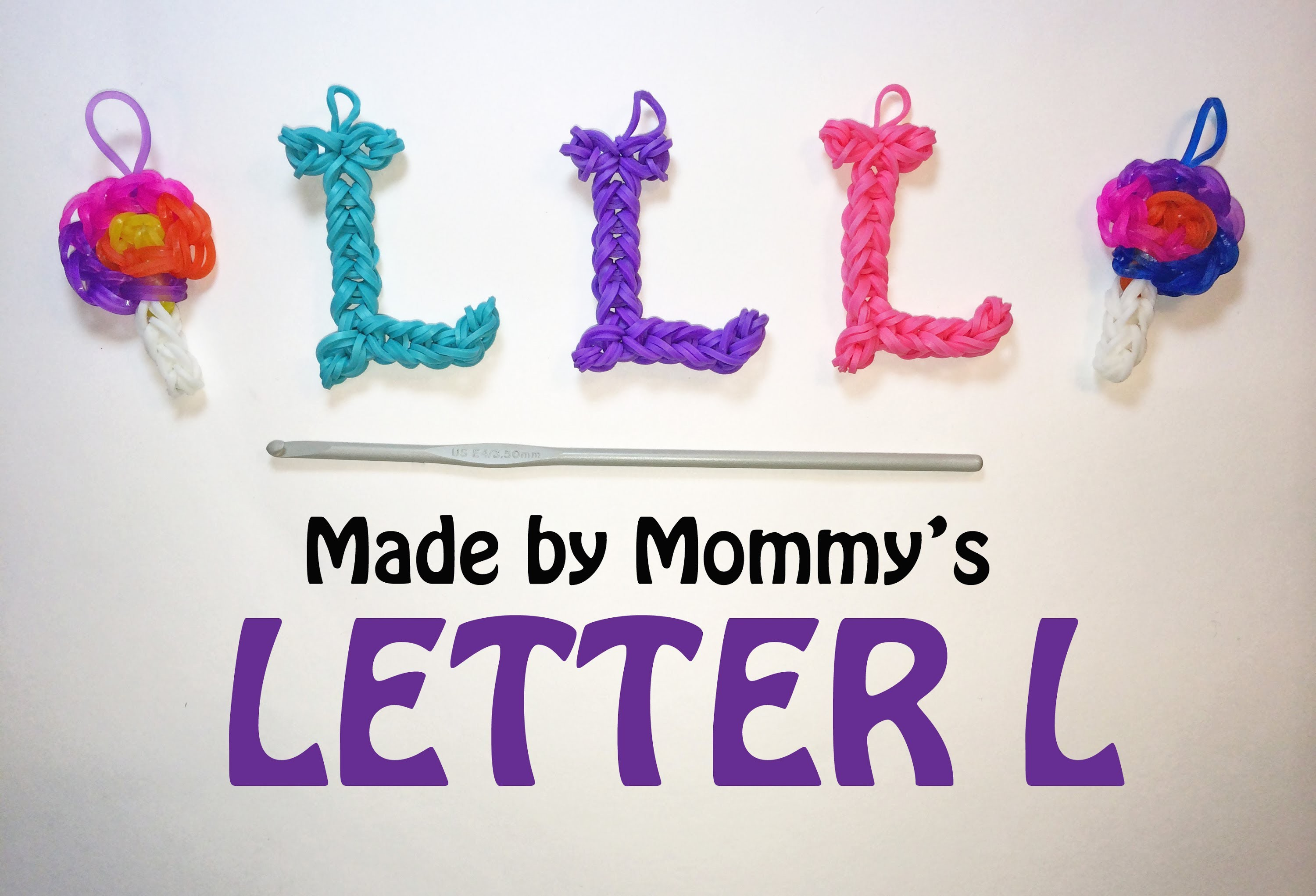 Letter L Charm With a Crochet Hook and Rainbow Loom Bands