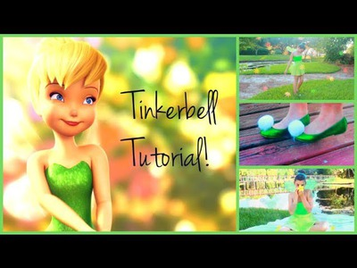 Tinkerbell Tutorial! Hair, Makeup, and DIY Costume!