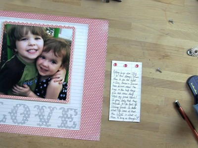 Tuesday Tutorial - DIY Embellishments for the LOVE Scrapbook Layout