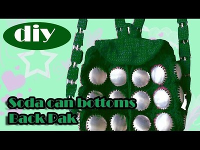 DIY: Recycle Project: Crochet a backpack with aluminum soda can bottoms part 4