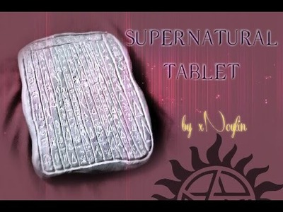DIY Supernatural Tablet