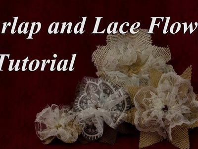 Elegant Burlap and Lace Flower Tutorial
