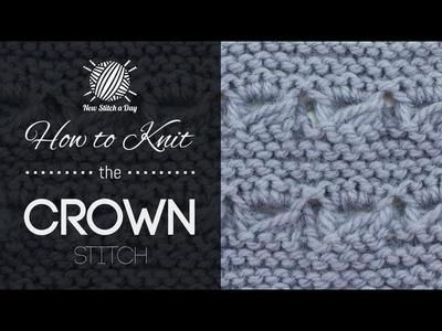 How to Knit the Crown Stitch