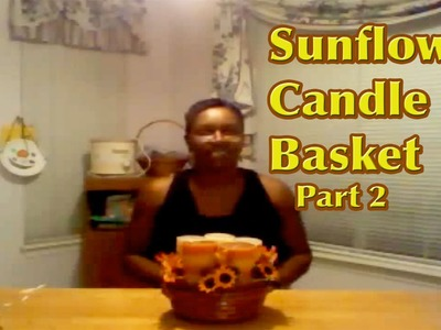 How to Make a Gift Basket - Candle Gift Basket- Part 2 - Giftbasketappeal
