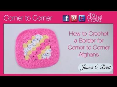Left Hand: Crochet Borders for Corner to Corner Afghans