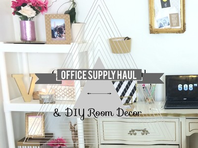 Office Supply Haul & DIY Room Decor