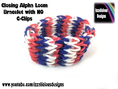 Rainbow Loom Alpha Loom - Close your bracelet WITHOUT clips!