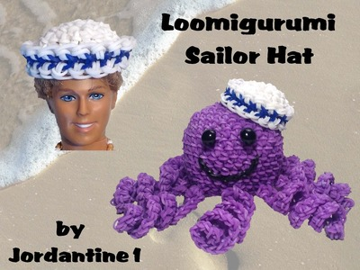 New Loomigurumi Sailor Hat - Rainbow Loom - Hook Only - Octopus - Barbie. Ken Doll