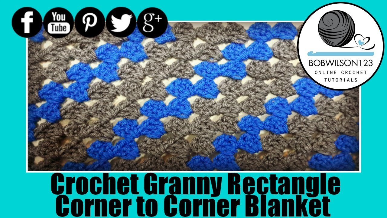Rectangle Corner to Corner Granny Crochet Tutorial - scarf or blanket