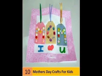 10 Cute Mothers Day Crafts For Kids