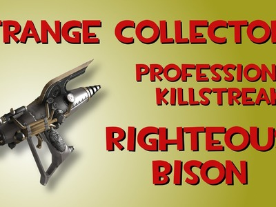 Crafting a Strange Collector's Professional Killstreak Righteous Bison in Team Fortress 2
