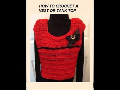 Crochet VEST or TANK TOP, Back to School sweater, Easy and quick crochet pattern.