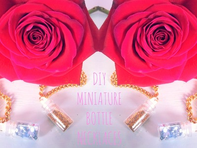 ♥ DIY Miniature Bottle Necklaces- #MakeitinMay ♥