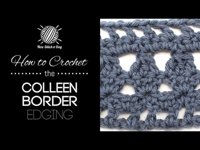 How to Crochet the Colleen Border Edging