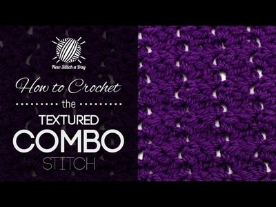 How to Crochet the Textured Combo Stitch