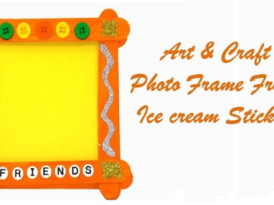 Craft Ideas For Kids - Make Photo Frame From Ice cream Sticks - Easy Craft Ideas