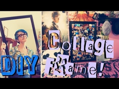 DIY Collage Frame!