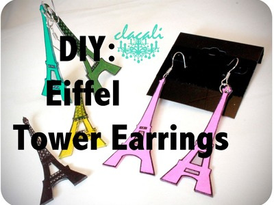 DIY: Eiffel Tower Earrings