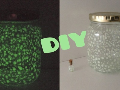 DIY Glow In The Dark Fairy Jars