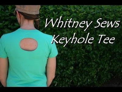 DIY Keyhole Tee- Whitney Sews