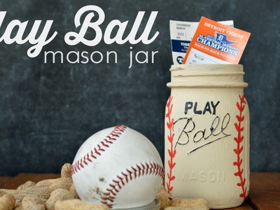 How to Make a Play Ball Mason Jar