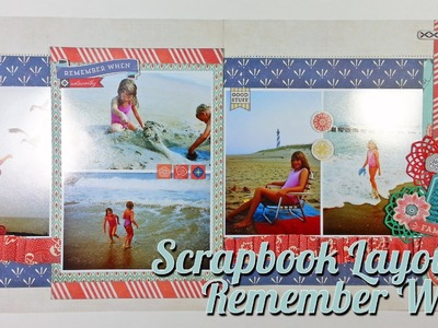 "Scrapbook Layout: Remember When Layout, 12""x24"""