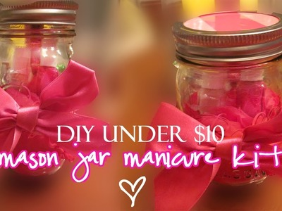 DIY Gift Under $10:  Mason Jar Manicure Kit