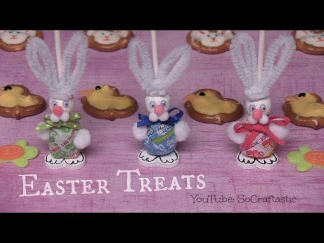 Easter Treats - How To - Candy Bunnies & Chick Pretzels
