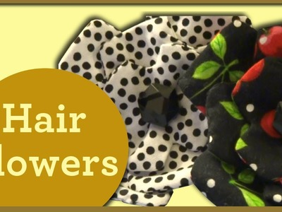Easy DIY Hair Flowers from Fabric Scraps - So Sew Vintage