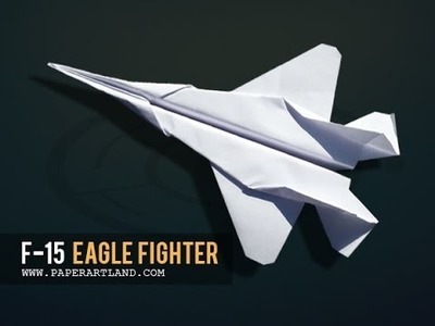 How to make a Cool Paper Airplane that FLIES Far | F-15