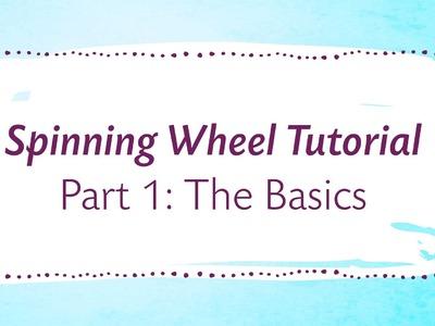 Spinning Wheel Tutorial Part 1: The Basics