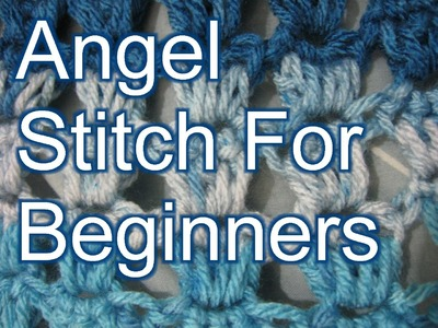 Crochet Angel Stitch - Left Handed - Slow Motion Crochet