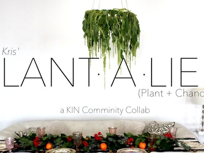 {DIY} PLANT-a-lier (Plant + Chandelier) PLUS KIN COMMUNITY Series Announcement