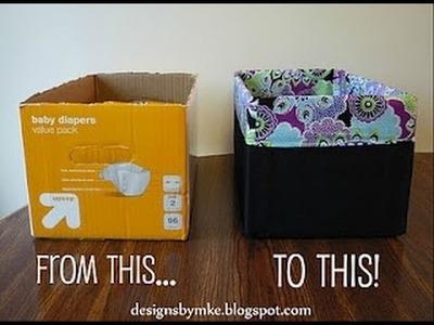 DIY Diaper box into a gorgeous Storage Box!!