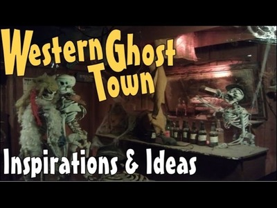 DIY Halloween Decoration Ideas & Inspirations For Making Spooky Western Ghost Town Props & Facades