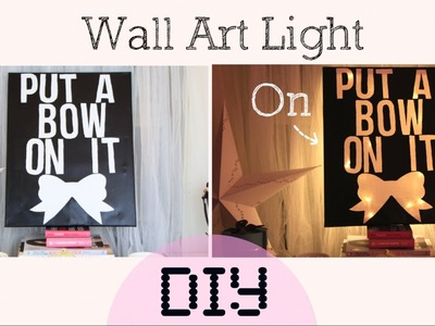 DIY Light.Lamp Wall Art - Home Decor
