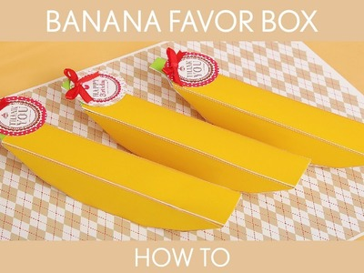 How to make : Banana Favor Box ( Birthday Party ). Sock Monkey - B46