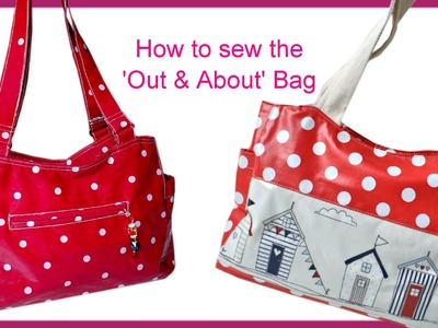 How to sew a Tote. Carry All Bag  - Step by Step Tutorial (Out & About Pattern)