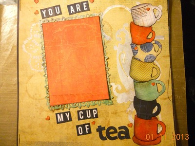 Scrapbook video process   you are my cup of tea