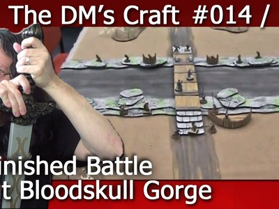The finished Battle at Bloodskull Gorge Encounter for D&D (the DM's Craft EP14, p7)