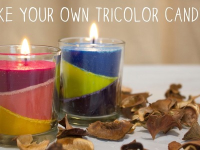 How to Make Your Own TriColor Candles | DIY Candles