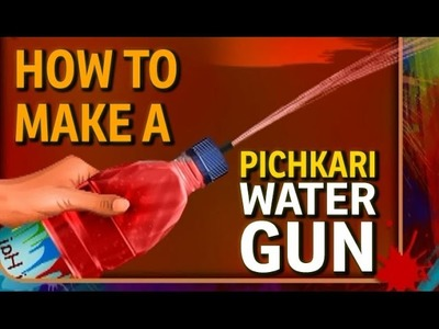 How to make a Water Gun - Plastic Bottle Pichkari (Holi Art and Craft)