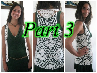 Royal Lace Vest Pt 3 - Crochet Tutorial