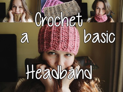 1 Skein Wanders - Crochet a Basic Headband