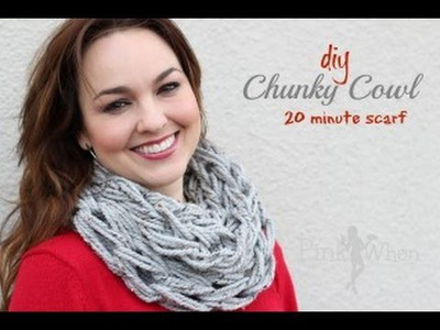 Arm Knitting 20 minute Chunky Cowl Scarf
