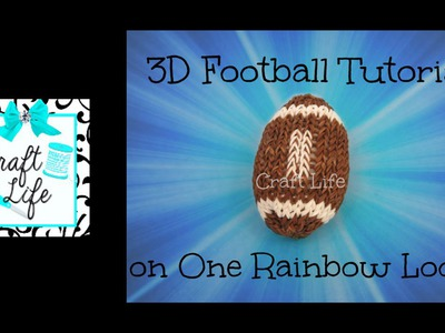 Craft Life 3D Large Football Tutorial on One Rainbow Loom
