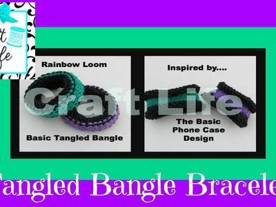 Craft Life Basic Tangled Bangle Bracelet Tutorial on the Rainbow Loom Basic Knitting Stitch Design