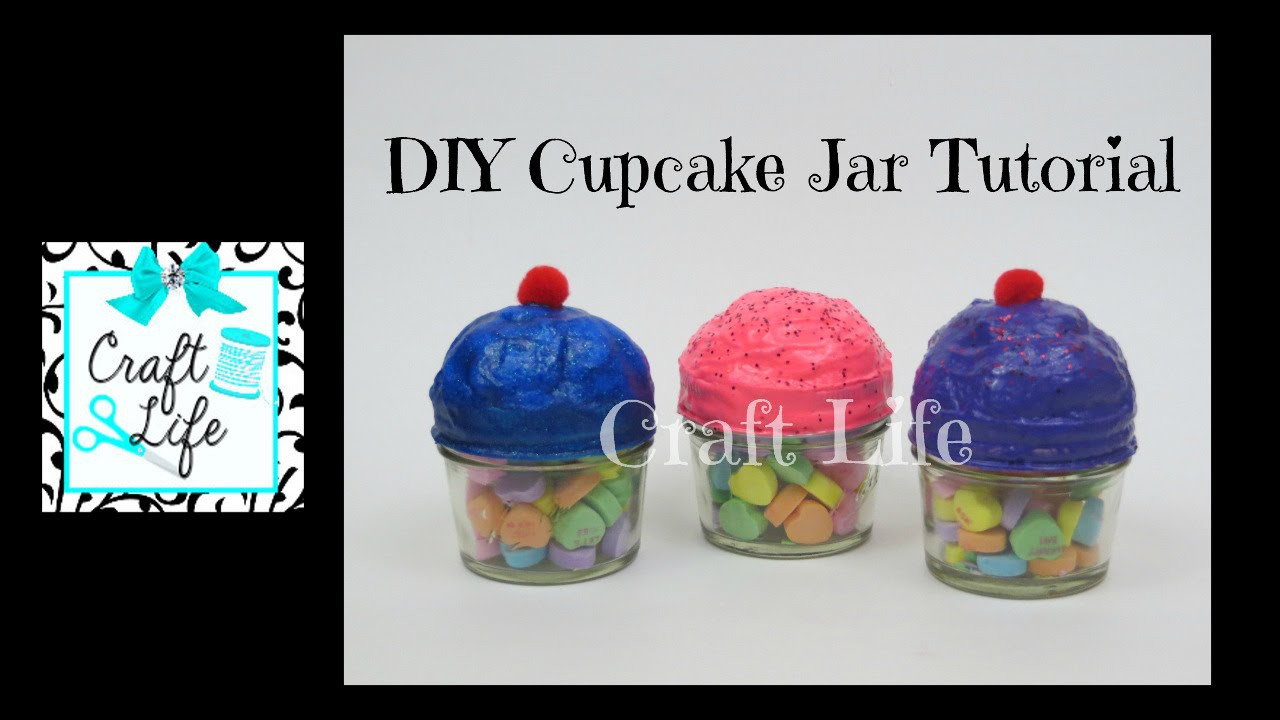 Craft Life DIY Cupcake Jar Tutorial