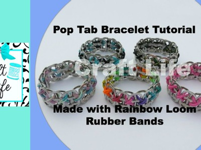 Craft Life Pop Tab Bracelet Tutorial Made with Rainbow Loom Rubber Bands
